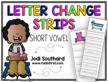 Short Vowel Letter Change Strips