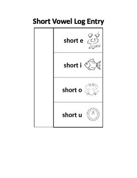 Short Vowel-Log Entry