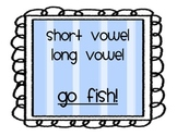 Short Vowel Long Vowel Go Fish