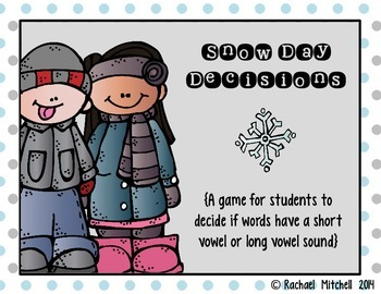 Short Vowel & Long Vowel Word Work- Snow Day Decisions
