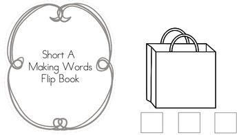 Short Vowel Making Words Flip Book