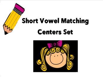 Short Vowel Matching Center Set