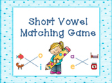 Short Vowel Matching Game Activity or Assessment