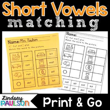 Short Vowels CVC Matching No Prep