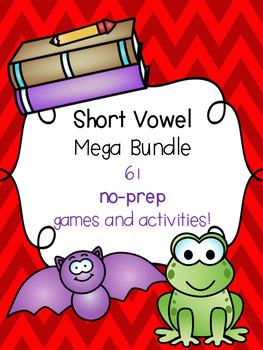 Short Vowel Mega Bundle [61 no-prep games and activities]