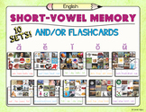 Short Vowel Memory and/or Flashcards –10 Games and/or 240 Cards