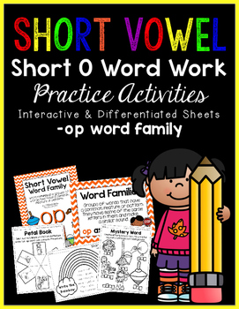 Short Vowel O Word Work {-op Word Family}