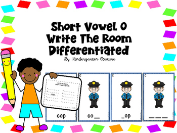 Short Vowel O Write The Room -Differentiated
