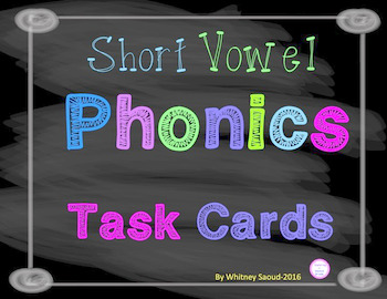 Short Vowel Phonics Task Cards