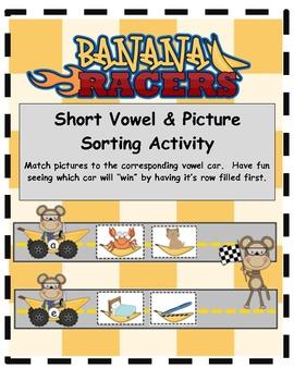 Short Vowel Picture Sort Banana Racers
