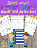 Short Vowel Pocket Chart Cards and Activities