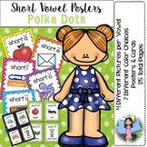Short Vowel Posters (polka dots)