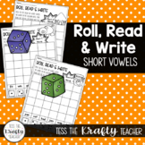 Short Vowel Read, Roll and Write Dice Center Activity