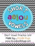 Short Vowel Practice Unit {A,E,IO,U}