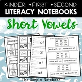 Literacy Notebooks: Short Vowels