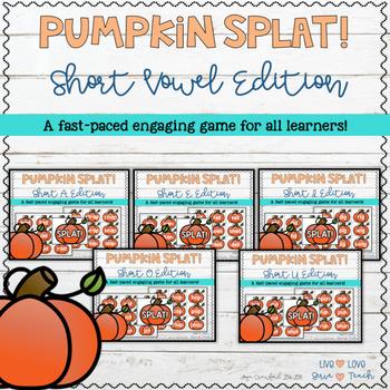 """Short Vowels: Pumpkin """"SPLAT!"""""""