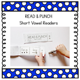 Short Vowel Readers: Read & Punch Decodable Books