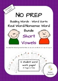 Short Vowel Real/Nonsense Word Building and Sort