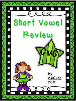 Short Vowel Review CVC