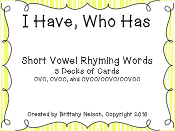 Short Vowel Rhymes: I Have, Who Has