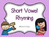 Short Vowel Rhyming