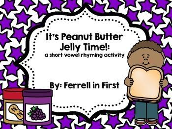 Short Vowel Rhyming Activity: PB&J Time