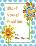 Short Vowel Riddles