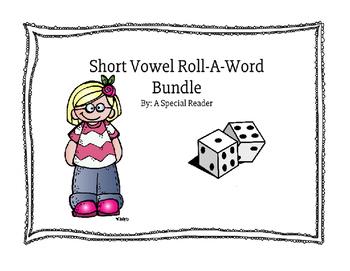 Short Vowel Roll a Word Bundle