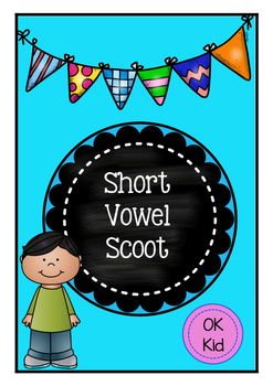 Short Vowel Scoot (Middle Sound)