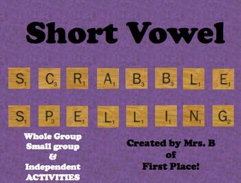 Short Vowel Scrabble Spelling