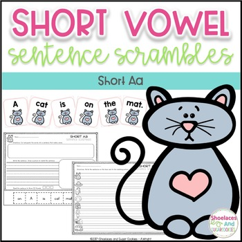 Short Vowel Sentence Scrambles - Aa