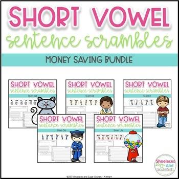 Short Vowel Sentence Scrambles BUNDLE