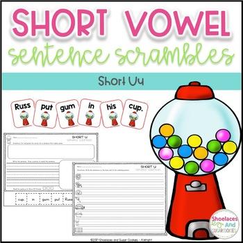 Short Vowel Sentence Scrambles - Uu