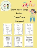 Short Vowel Song Packet