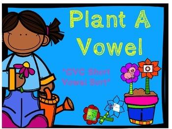 Short Vowel Sort: Plant a Vowel
