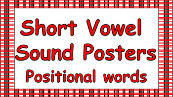 Short Vowel Sound Posters - Positional Words