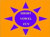Short Vowel Sound PowerPoint Presentations A, E, I, O, U
