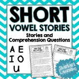 Short Vowel Sounds - A, E, I, O, U Reading Passages and Comprehension Questions