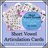 Short Vowel Sounds - Articulation Cards with Visual Cues - Speech Therapy