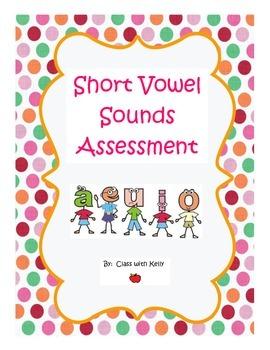 Short Vowel Sounds Assessment