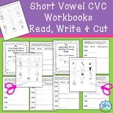 Short Vowel Sounds -  CVC Word Workbooks - read, write, cu