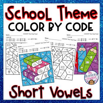 Short Vowel Sounds Color By Code: School Theme