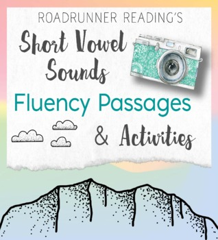 Short Vowel Sounds Fluency Passages /Close Readings Writing & Drawing Activities