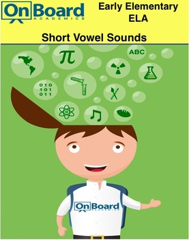 Short Vowel Sounds-Interactive Lesson
