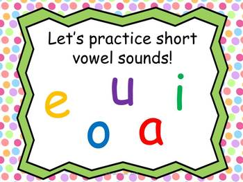 Short Vowel Sounds MOVE IT!