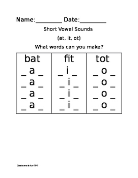 Short Vowel Sounds: Make a word worksheet (at, it, ot ending)