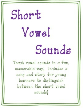 Short Vowel Sounds Story & Song