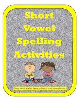 Short Vowel Spelling Activities