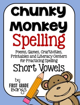 Short Vowel Spelling- Poems, Lists, Crafts, Centers, and More!