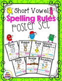 Short Vowels Spelling Rules Poster Set